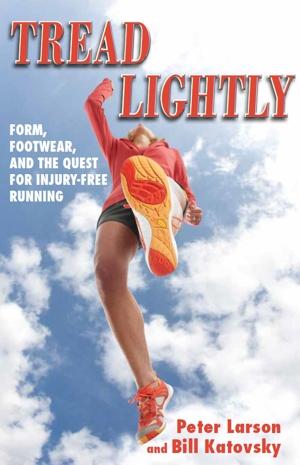 Tread Lightly Peter Larson Book